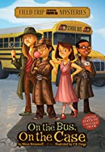 Field Trip Mysteries: On the Bus, On the Case