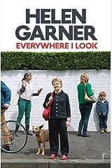 Everywhere I Look Kindle Edition