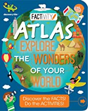 Discovery Kids Factivity Atlas Explore the Wonders of Your World: Discover the Facts! Do the Activities!