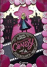 Geheimagentin Candy und die Schokoladen-Mafia: Kinderkrimi für Mädchen und Jungen ab 10 Jahre (German Edition)