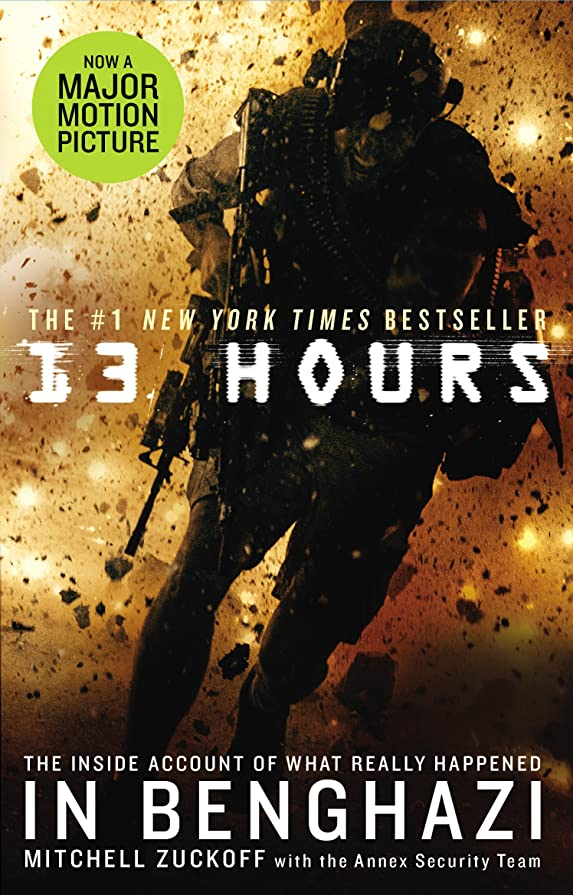 市場コーデリア分析する13 Hours: The explosive true story of how six men fought a terror attack and repelled enemy forces (English Edition)