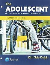 The Adolescent: Development, Relationships, and Culture -- Books a la Carte (14th Edition)