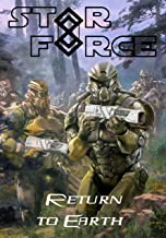 Star Force: Return to Earth (Star Force Universe Book 39)