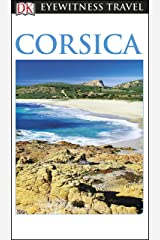 DK Eyewitness Corsica (Travel Guide) Kindle Edition