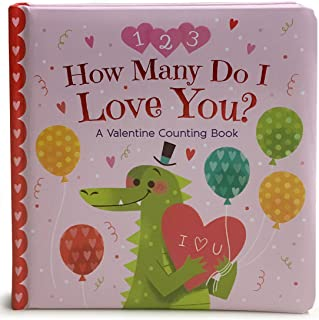 How Many Do I Love You: A Valentine Counting Book (Padded Picture Book) (Square Padded Picture Book)