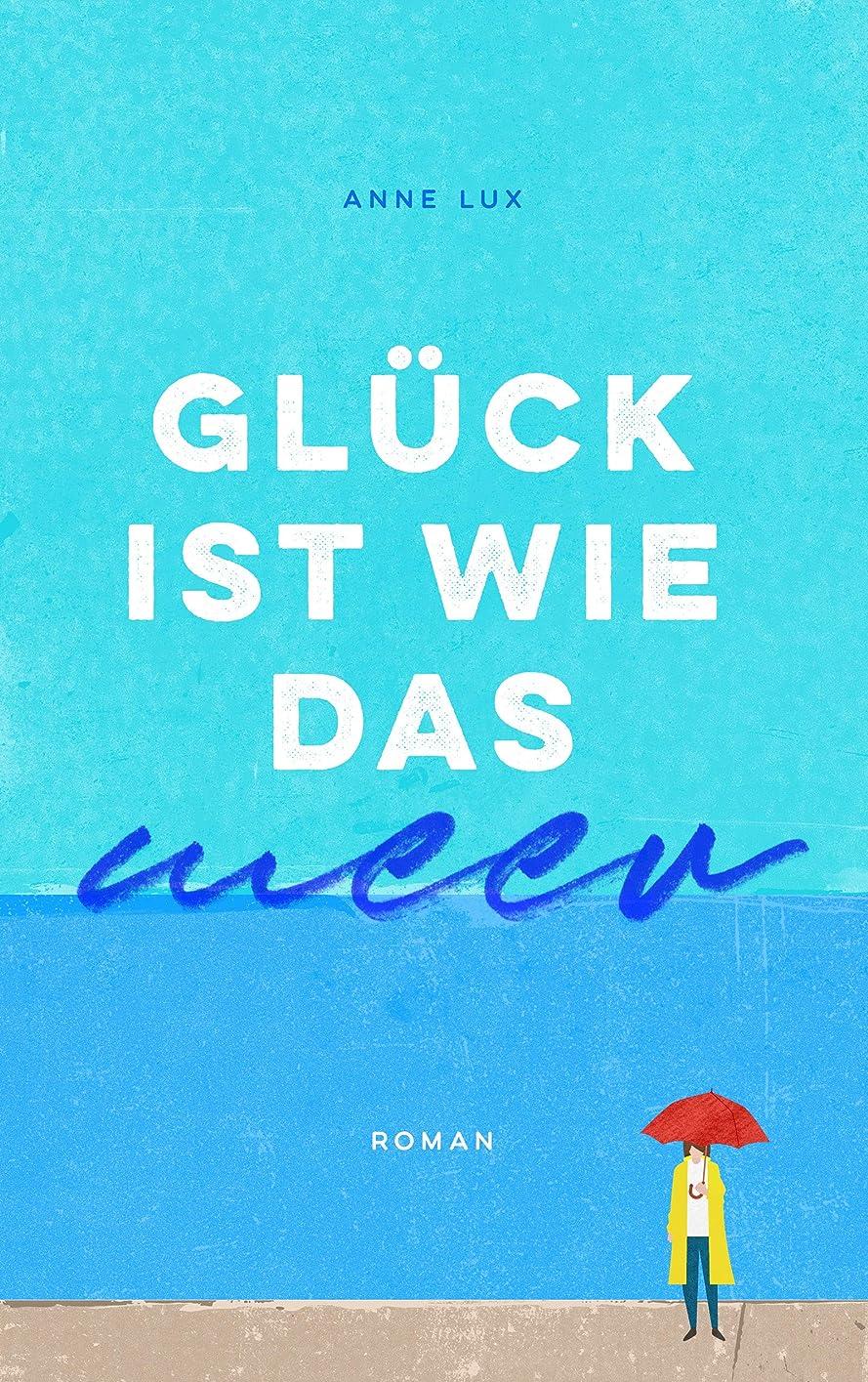 世界香ばしい風Glück ist wie das Meer: Roman (Island 1) (German Edition)