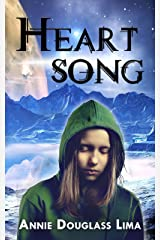 Heartsong: a Young Adult Science Fiction Adventure Kindle Edition