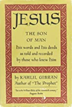 Jesus (The Son Of Man: His Words And His Deeds As Told And Recorded By Those Who Knew Him)