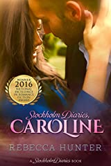 Stockholm Diaries, Caroline: The Foreign Fling Duet Kindle Edition