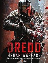 DREDD: URBAN WARFARE (JUEZ DREDD) (Spanish Edition)