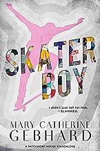 Skater Boy: A Patchwork House Standalone