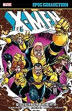 X-Men Epic Collection: Dissolution & Rebirth (Uncanny X-Men (1963-2011))