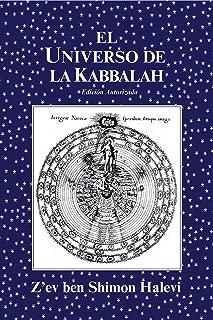El Universo de la Kabbalah (Spanish Edition)