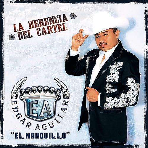 La Herencia del Cartel by Edgar Aguilar