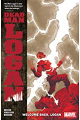 Dead Man Logan Vol. 2: Welcome Back, Logan (Dead Man Logan (2018-2019)) Kindle Edition