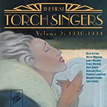 The First Torch Singers, Volume 2: 1930-1934