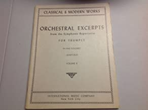 Orchestral Excerpts From the Symphonic Repertoire for Trumpet (Classical & Modern Works, Volume II)