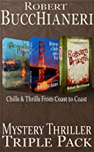 Mystery Thriller Triple Pack: Chills & Thrills from Coast to Coast