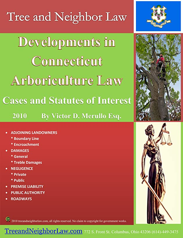 Developments in Connecticut Arboriculture Law: Cases and Statutes of Interest