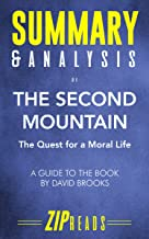 Summary & Analysis of The Second Mountain: The Quest for a Moral Life | A Guide to the Book by David Brooks