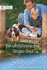 Ein verführerischer Single-Dad (Digital Edition) (German Edition) Kindle Edition