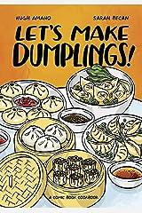 Let's Make Dumplings!: A Comic Book Cookbook Kindle Edition