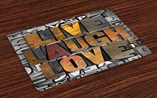 Ambesonne Live Laugh Love Place Mats Set of 4, Saying Promoting The Values of Human Life in Colorful a Pattern, Washable Fabric Placemats for Dining Room Kitchen Table Decor, Brown Grey