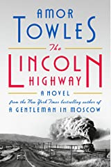 The Lincoln Highway: A Novel Kindle Edition