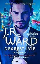 Dearest Ivie: a brand new novella set in the Black Dagger Brotherhood world (English Edition)