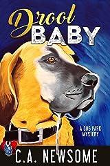 Drool Baby: A Dog Park Mystery (Lia Anderson Dog Park Mysteries Book 2) Kindle Edition