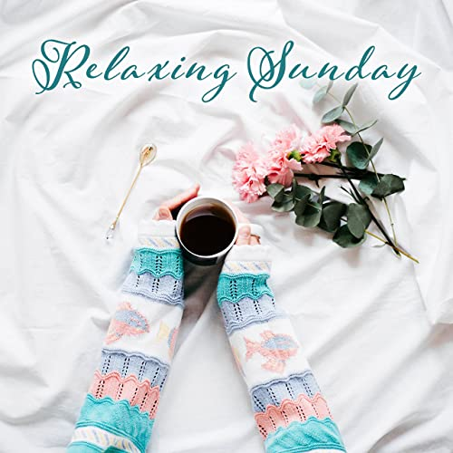 Relaxing Sunday – Calming Jazz, Peaceful Melodies to Rest, Soft ...