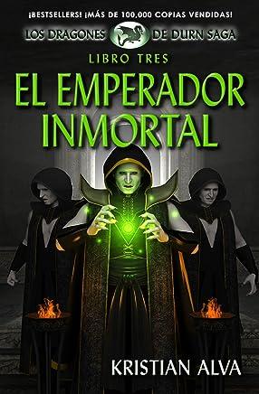 El Emperador Inmortal (Los Dragones de Durn Saga nº 3) (Spanish Edition)