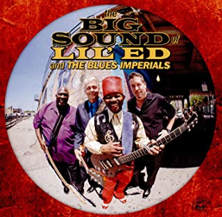 Big Sound Of Lil Ed The Blues Imperials