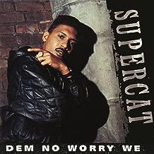 Dem No Worry We EP (Remix)