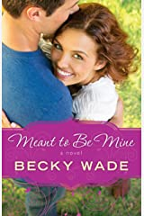 Meant to Be Mine (A Porter Family Novel Book #2) Kindle Edition
