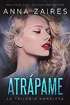 Atrápame: la trilogía completa (Spanish Edition)