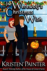 The Werewolf's Christmas Wish: A Nocturne Falls Short (English Edition) Format Kindle
