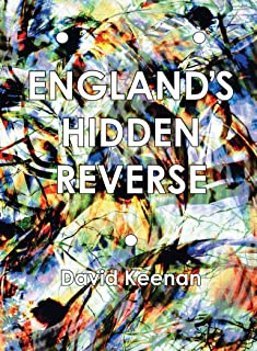England's Hidden Reverse, second edition: A Secret History of The Esoteric Underground (Strange Attractor Press)