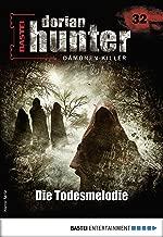 Dorian Hunter 32 - Horror-Serie: Die Todesmelodie (Dorian Hunter - Horror-Serie) (German Edition)