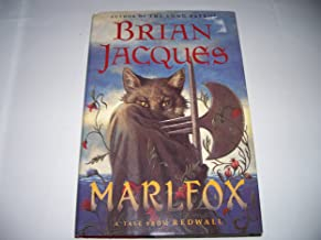 Marlfox - A Tale of Redwall - Illustrated