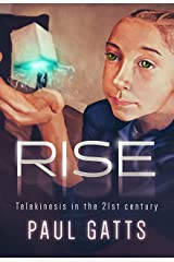 RISE: Telekinesis in the 21st Century (Book 1) Kindle Edition