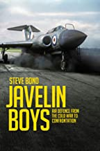 Javelin Boys: Air Defence from the Cold War to Confrontation (English Edition)