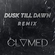 Dusk Till Dawn (Remix) [Explicit]