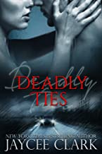 Deadly Ties (Deadly series Book 2)