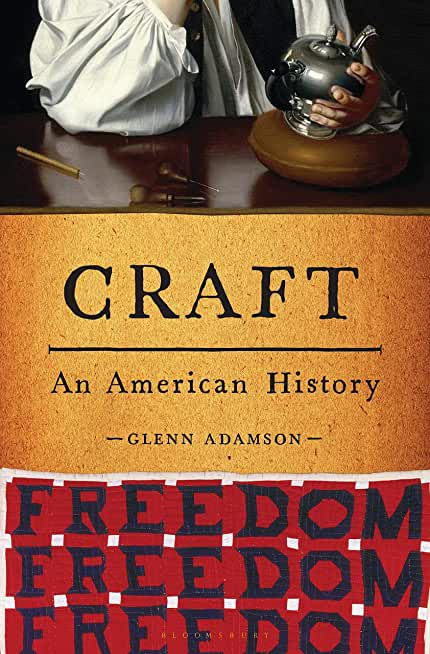 Craft: An American History (English Edition)
