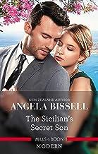 The Sicilian's Secret Son (Secret Heirs of Billionaires)
