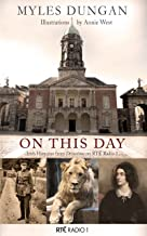 On This Day: Irish Histories from Drivetime in RTÉ Radio 1
