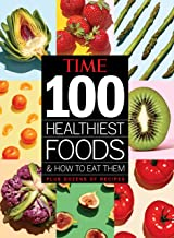 TIME 100 Healthiest Foods and How to Eat Them