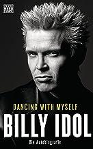 Dancing With Myself: Die Autobiografie (German Edition)