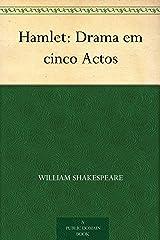 Hamlet: Drama em cinco Actos eBook Kindle